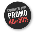 Counter Top Promo 40% to 50%